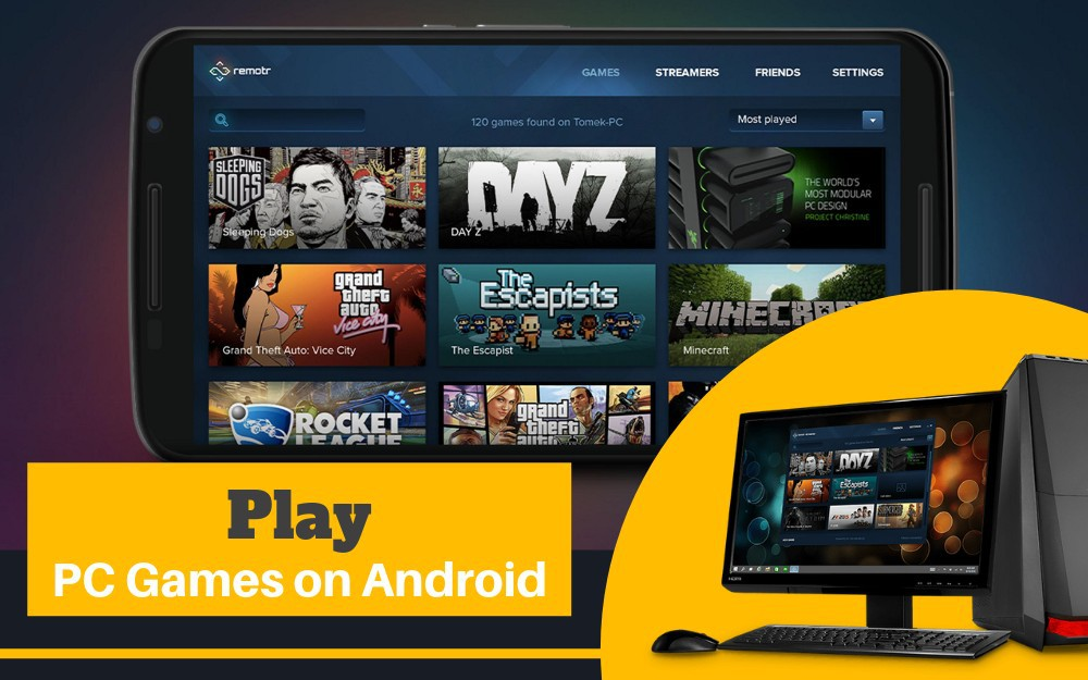 play pc games on android using Remotr