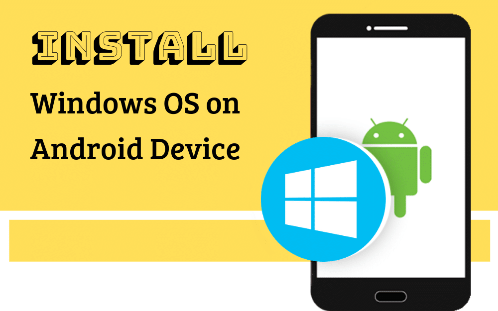 install windows os on android device