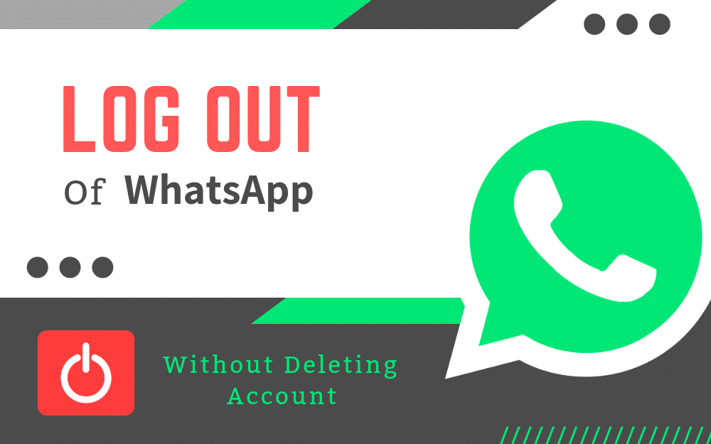 how to logout from whatsapp without deleting account
