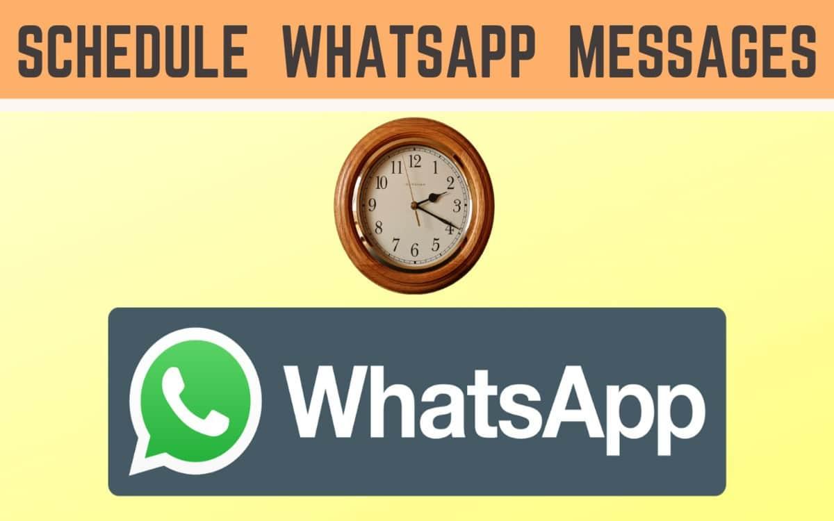 Schedule messages in Whatsapp