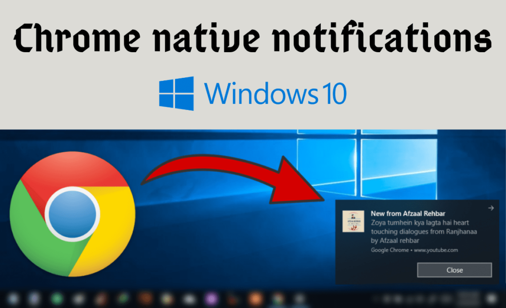 chrome native notifications windows 10, enable native notifications chrome