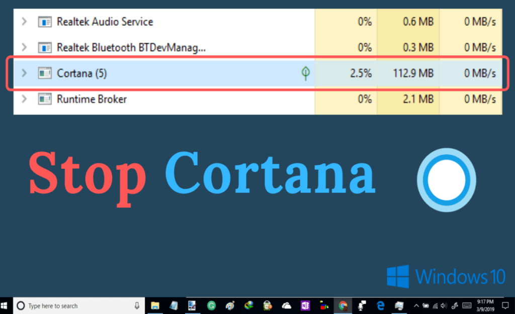disable cortana process, stop cortana from running in the background