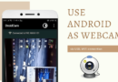 how to use android phone as webcam