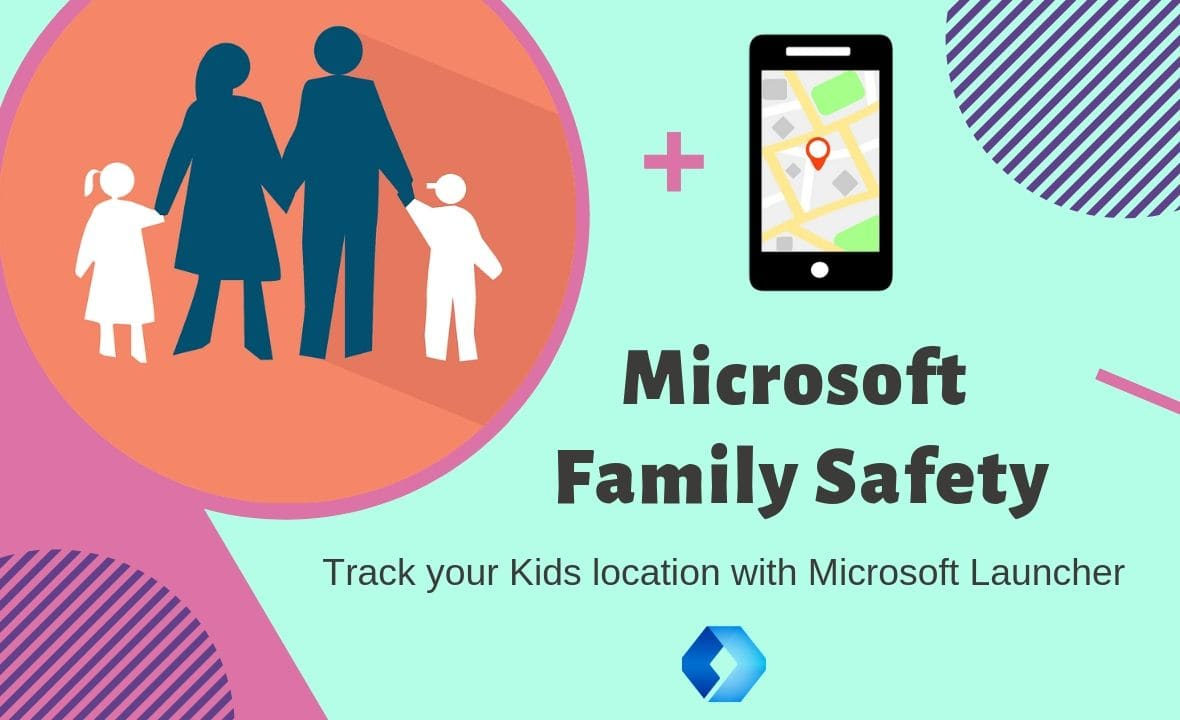 Use Microsoft Launcher to track kids location