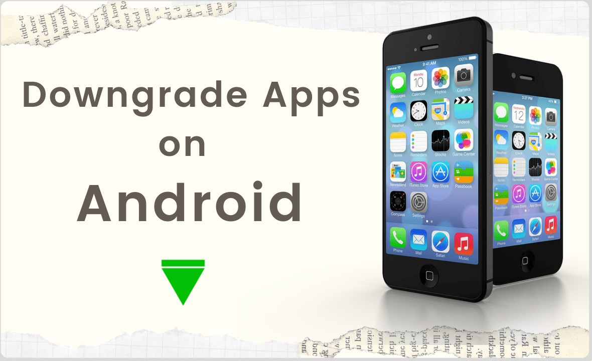 How to Downgrade Apps on Android