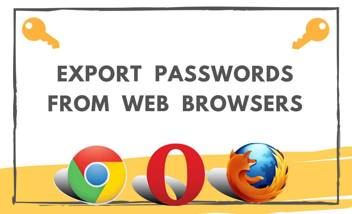 export passwords from web browsers