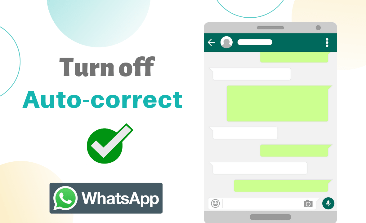 how to turn off auto correct in whatsapp