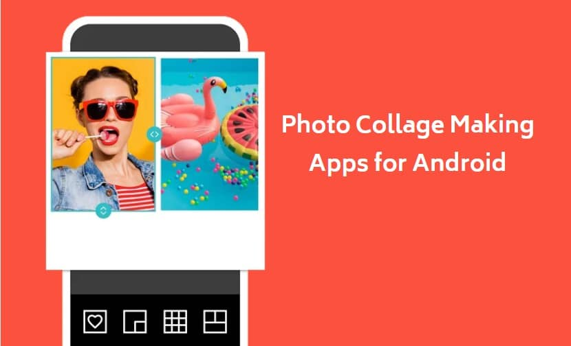 6 Best Photo Collage Maker Apps for Android