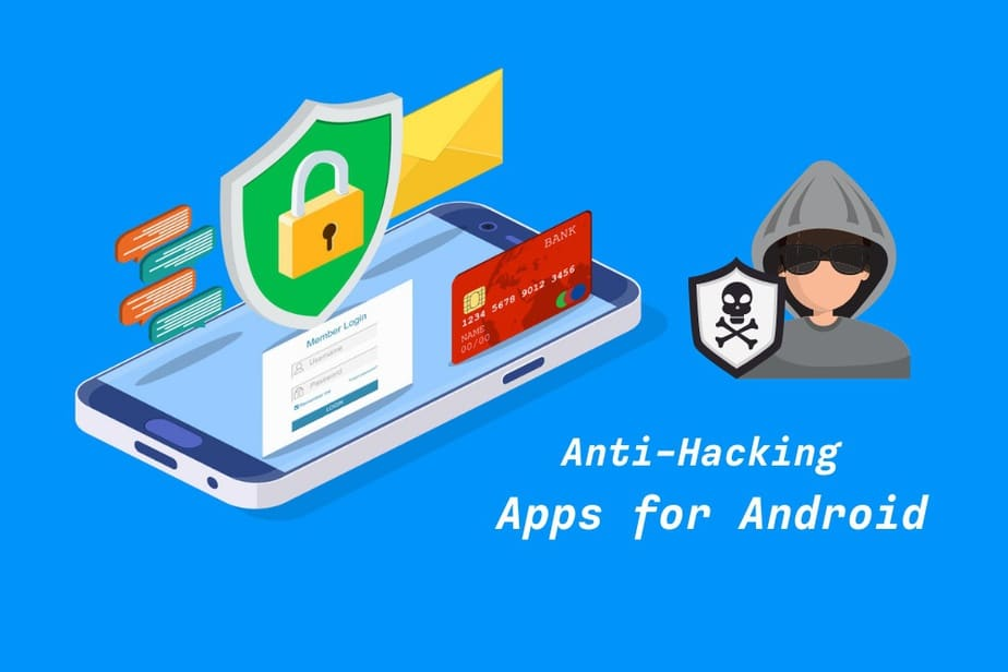 Anti Hacking Apps for Android