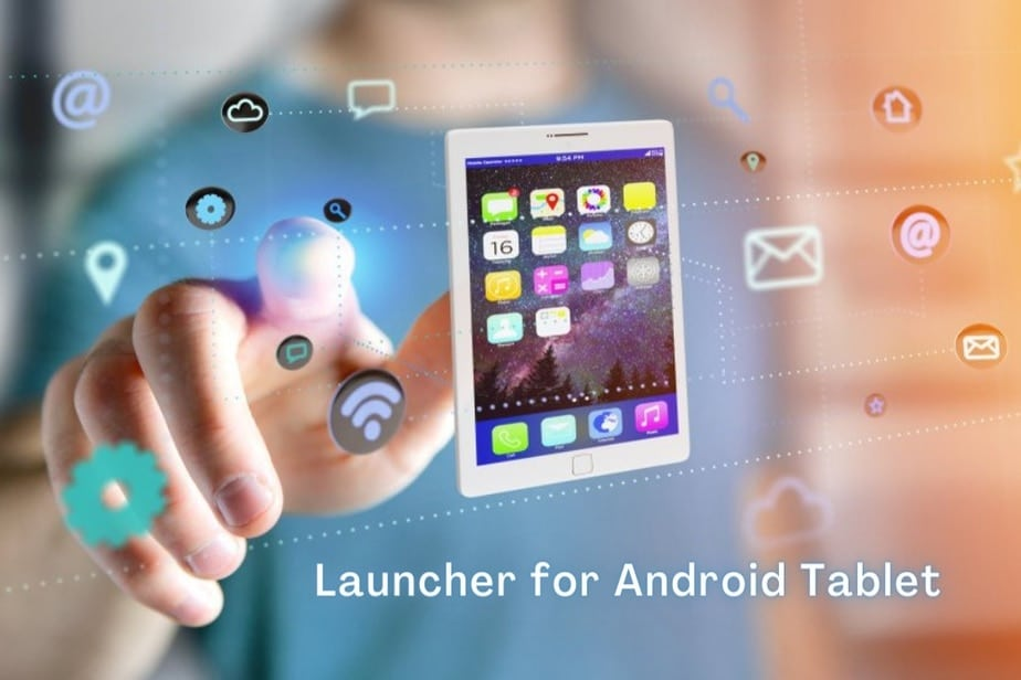 Launchers for Android Tablet