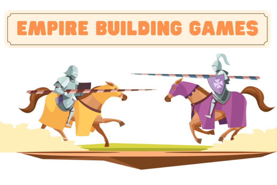 best empire building games